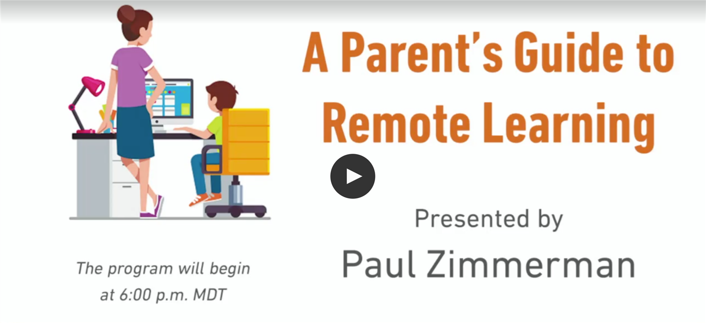 A Parent's Guide to Remote Learning