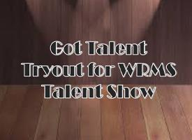 WRMS Talent Show Auditions Coming Soon