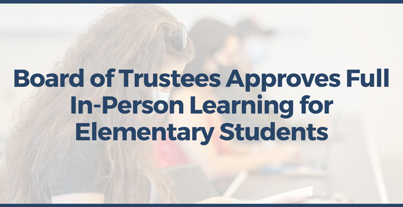 BCSD Board of Trustees Approves Full In-Person Learning for Elementary Students