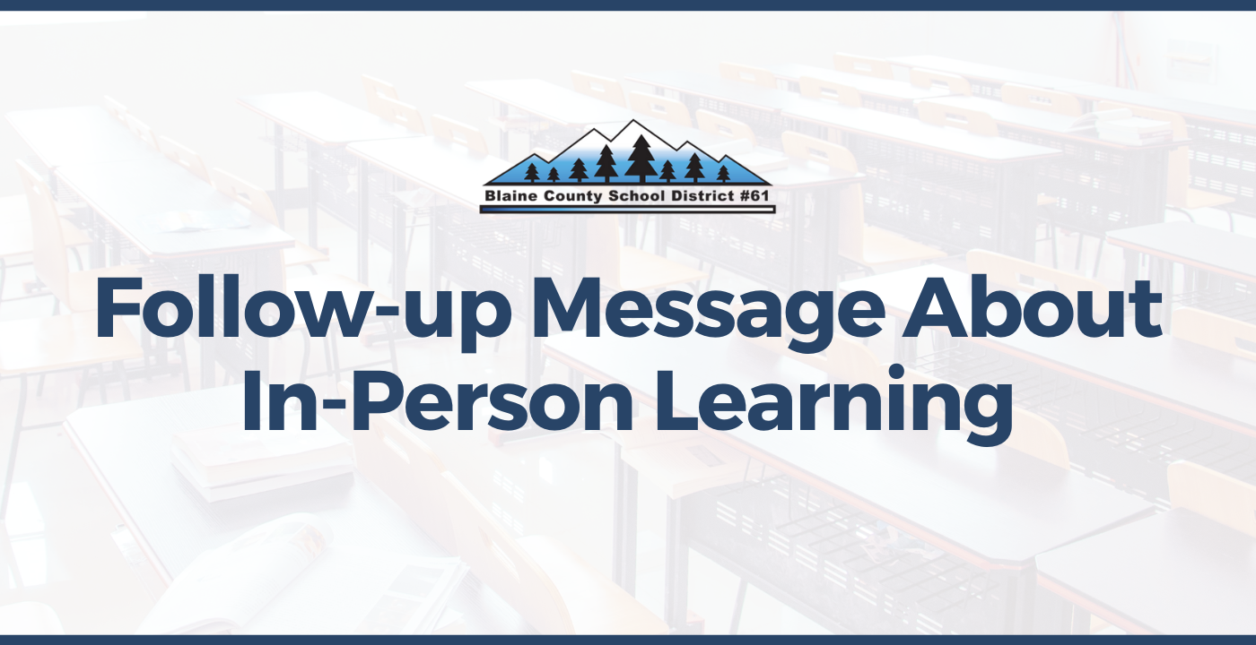 Follow-Up Message on In-Person Learning Shift