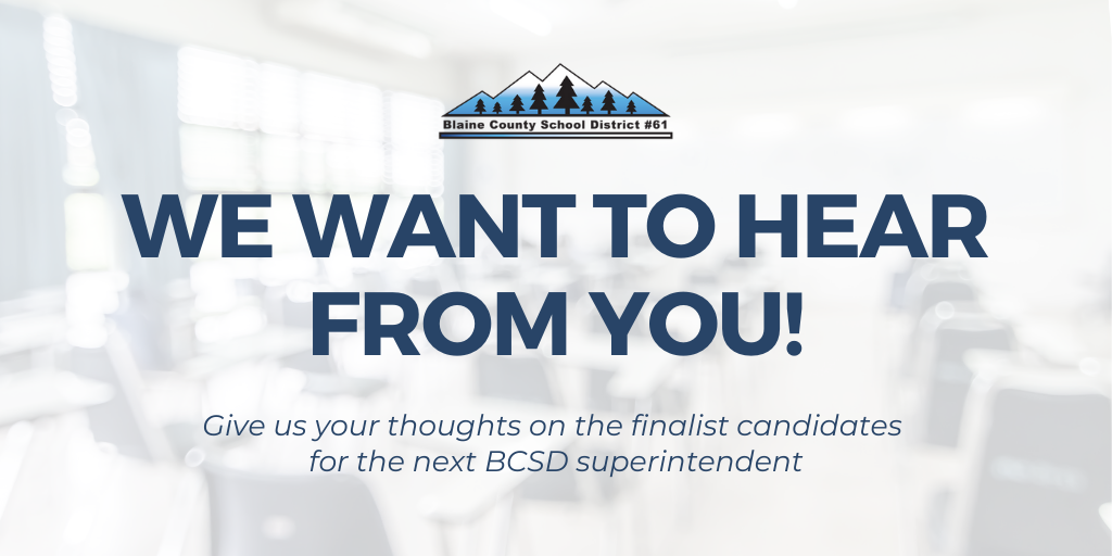 Provide Your Feedback on Our Superintendent Finalists