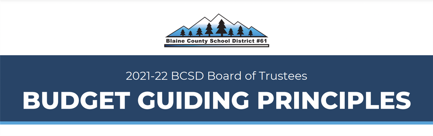 2021-22 BCSD Board of Trustees Budget Guiding Principles